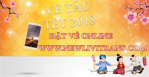 Vé Tàu Tết 2018 - Mua Vé Tàu Tết 2018 Online